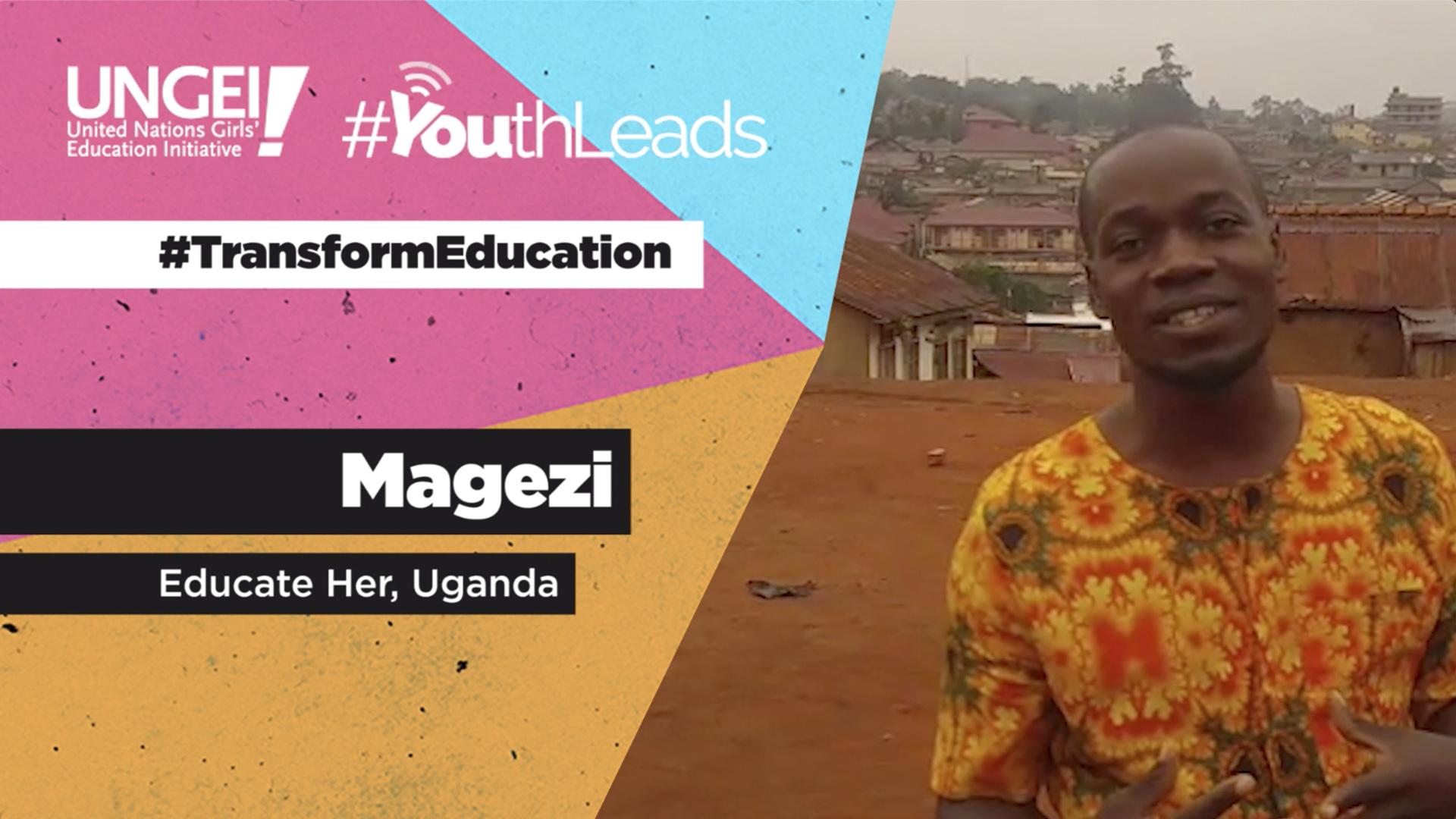 Magezi, Educate Her, Uganda