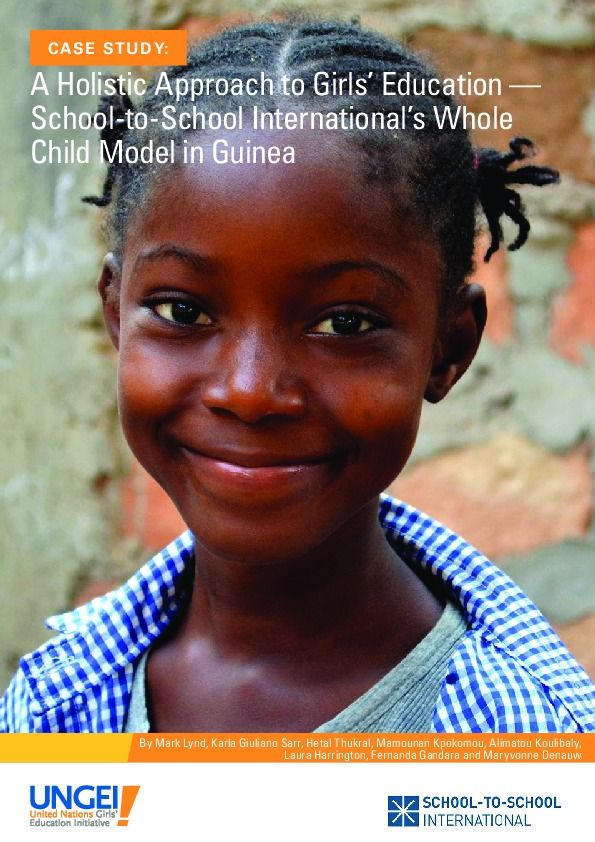 A holistic approach to girls' education: School-to-School International's Whole Child Model in Guinea