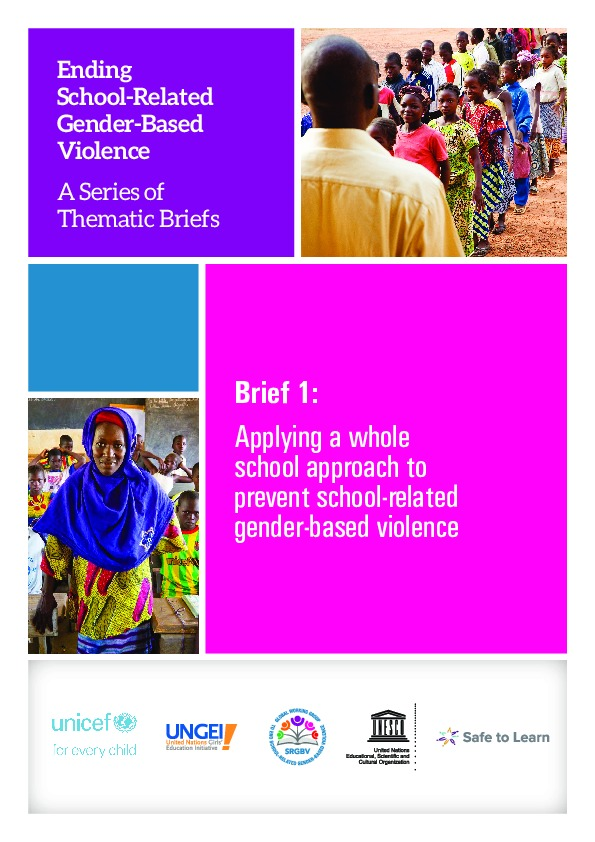 Brief 1: Applying a whole school approach to prevent school-related gender-based violence