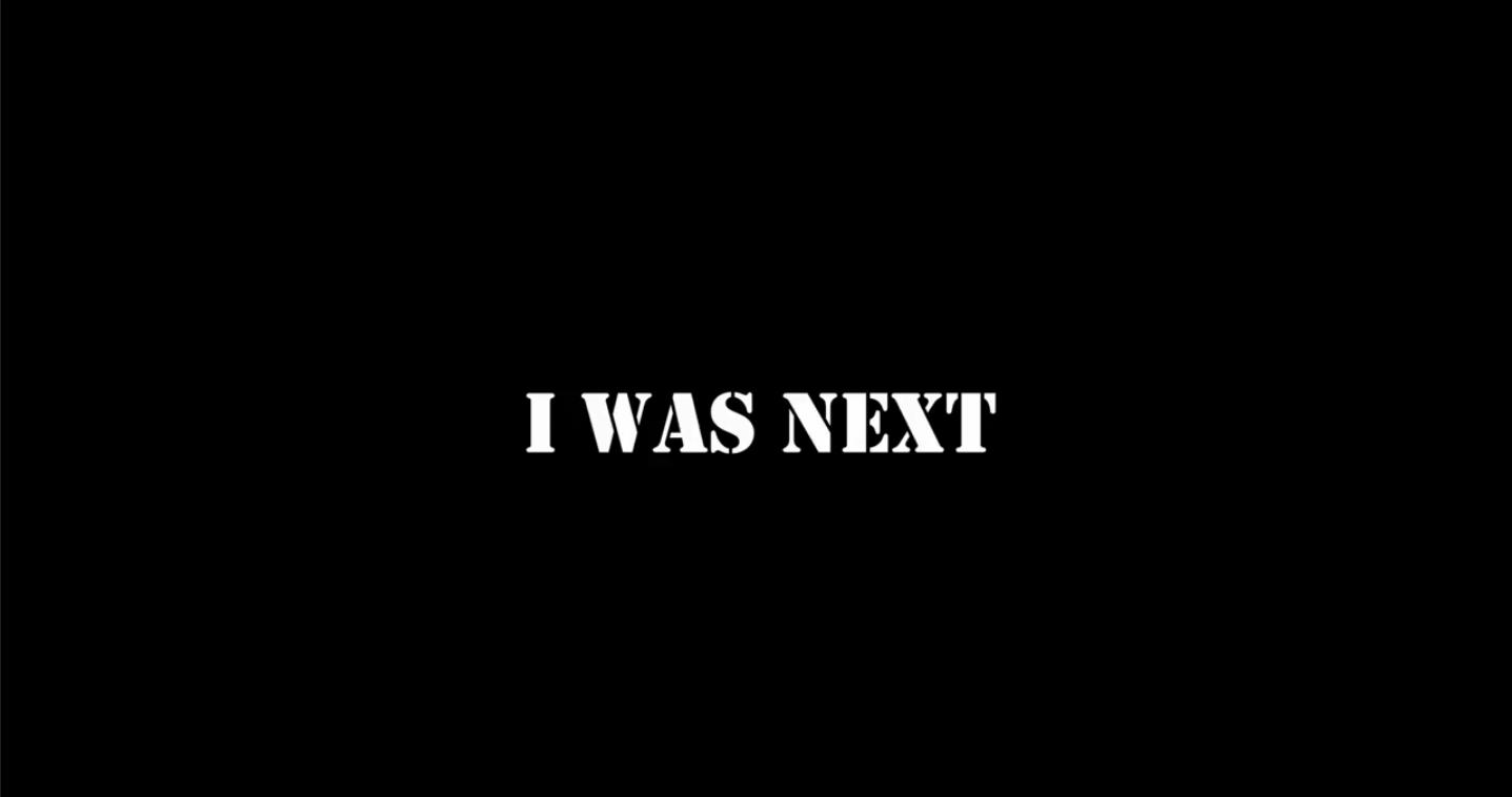 I was next
