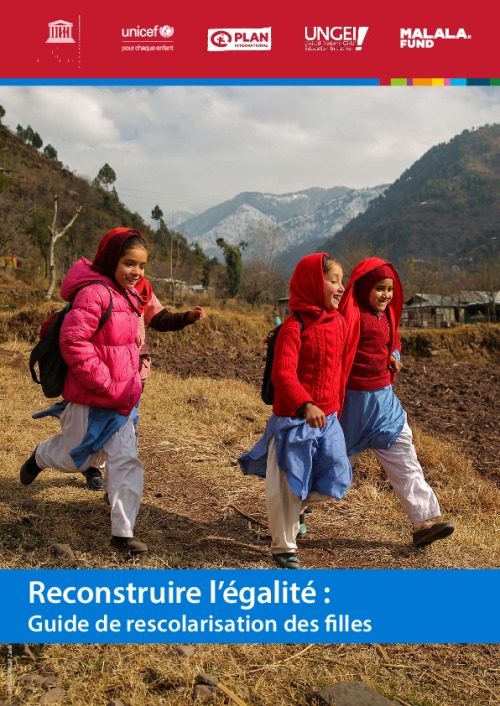 Reconstruire l'égalité: Guide de rescolarisation des filles