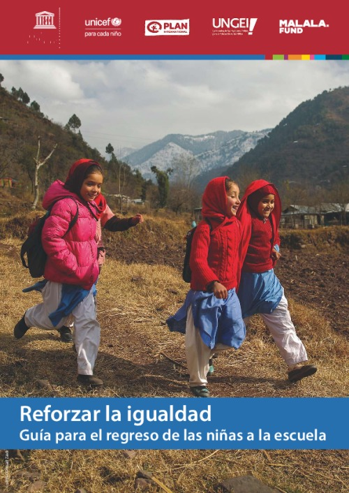 Reforzar la igualdad: Guía para el regreso de las niñas a la escuela