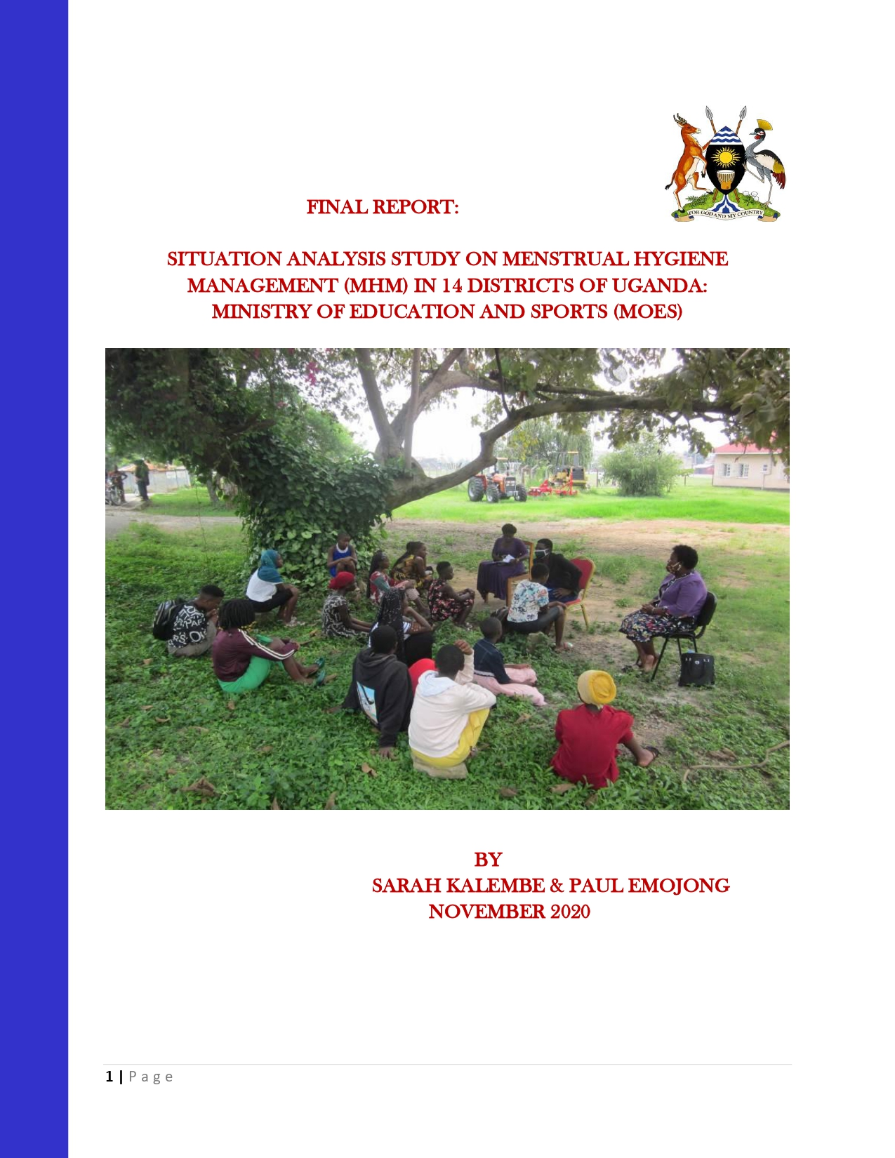 Situational Analysis Study on Menstrual Hygiene Management (MHM) in 14 Districts of Uganda