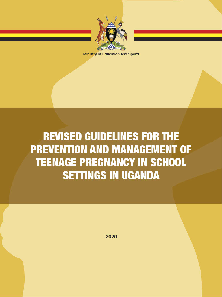 Revised Guidelines for the Prevention and Management of Teenage Pregnancy in School Settings in Uganda