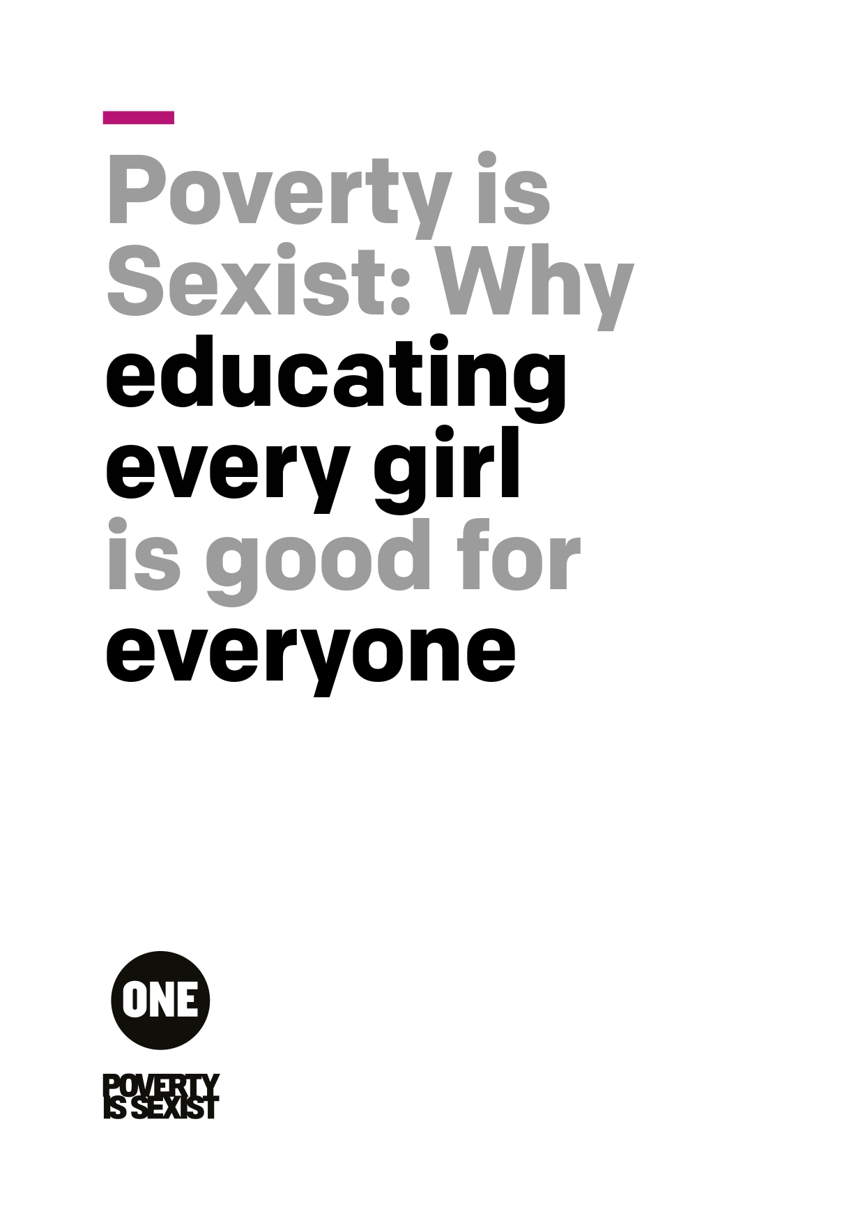 Poverty is Sexist: Why educating every girl is good for everyone
