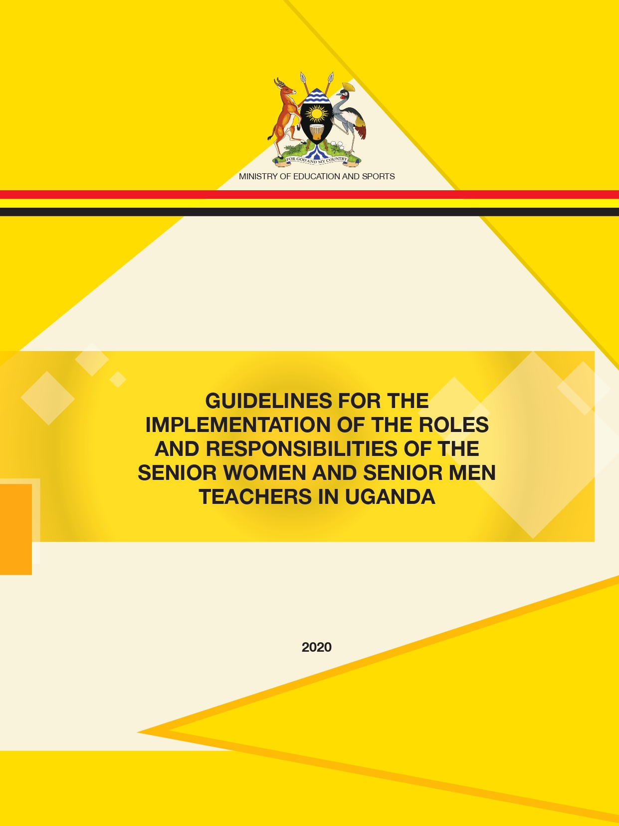 Guidelines for the Implementation of the Roles and Responsibilities of the Senior Women and Senior Men Teachers in Uganda