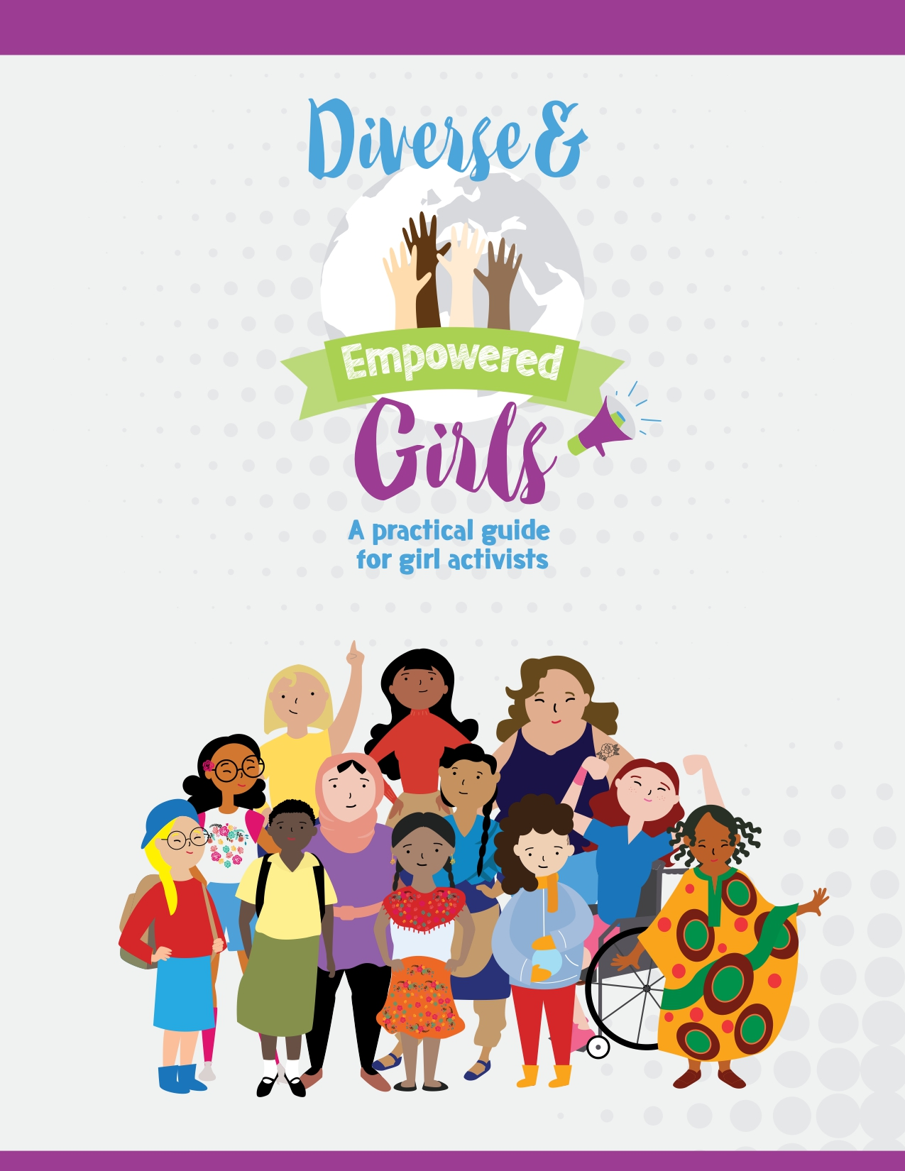 Diverse and empowered girls: A practical guide for girl activists