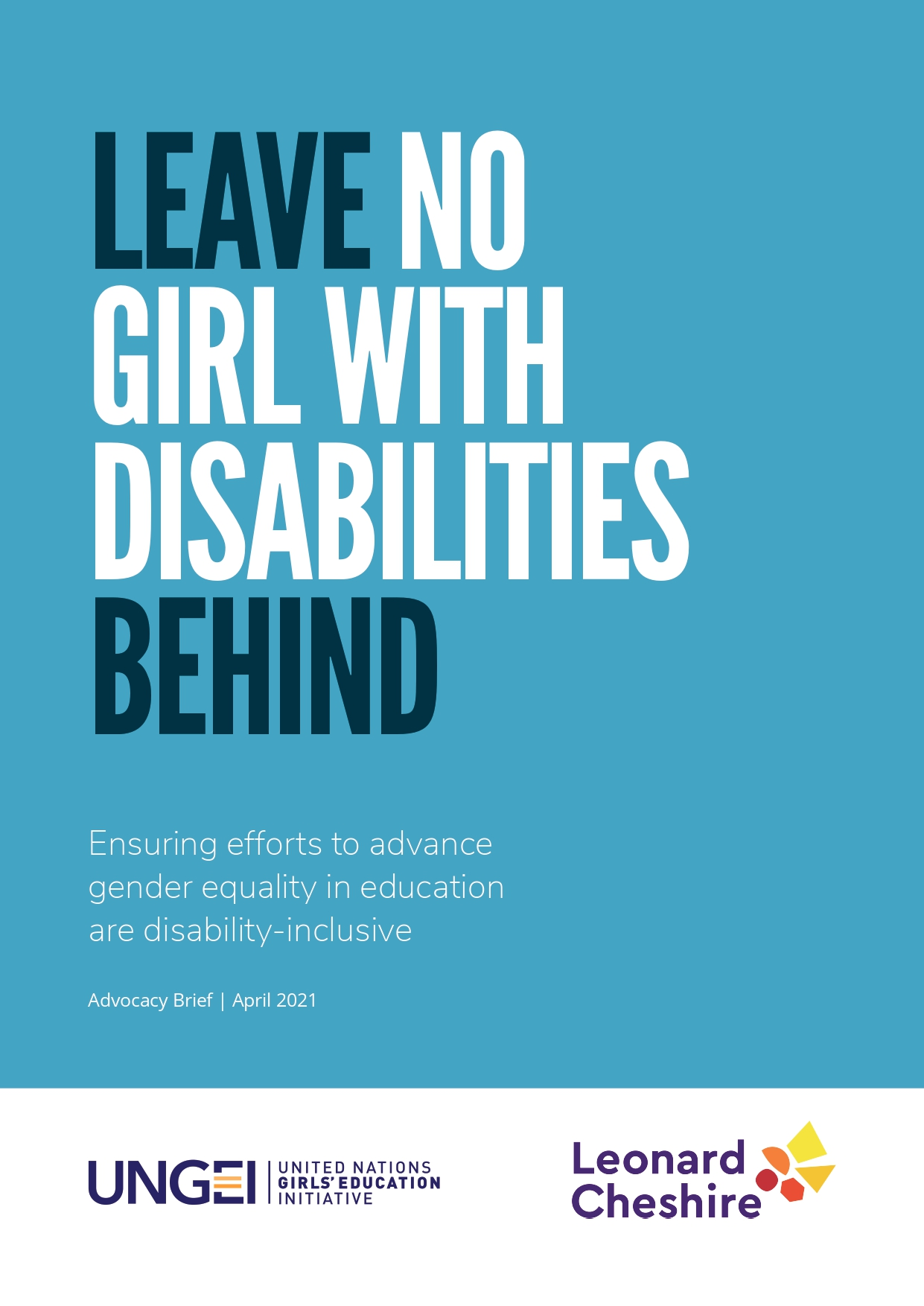 Leave No Girl With Disabilities Behind: Ensuring efforts to advance gender equality in education are disability-inclusive