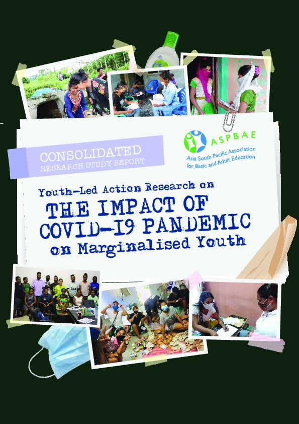 Youth-led Action Research on the Impact of COVID-19 Pandemic on Marginalised Youth