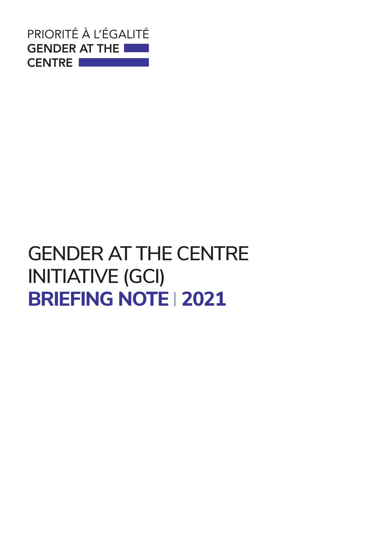 GENDER AT THE CENTRE INITIATIVE (GCI) BRIEFING NOTE