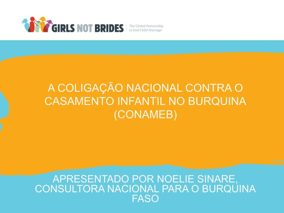 A Coligação Nacional Contra O Casamento Infanitil No Burquina Faso e Niger
