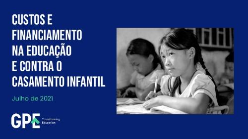 Custos e financiamento na educação e contra o casamento infantil