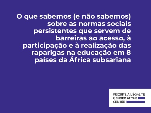 Normas sociais persistentes que servem de barreiras na educação em 8 países da África subsariana
