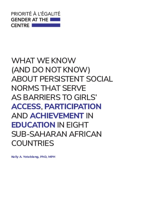 What we know (and don't know) about persistent social norms that serve as barriers to girls' access, participation, and achievement in education in 8 sub-Saharan African countries