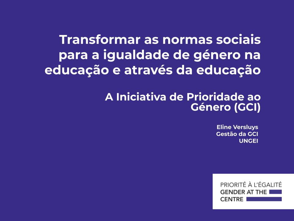 Transformar as normas sociais para a igualdade de género na educação e através da educação