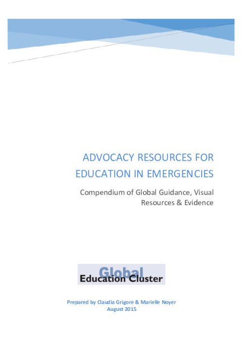 Advocacy Resources for Education in Emergencies: Compendium of Global Guidance, Visual Resources & Evidence