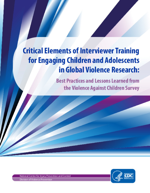 Critical Elements of Interviewer Training for Engaging Children and Adolescents in Global Violence Research