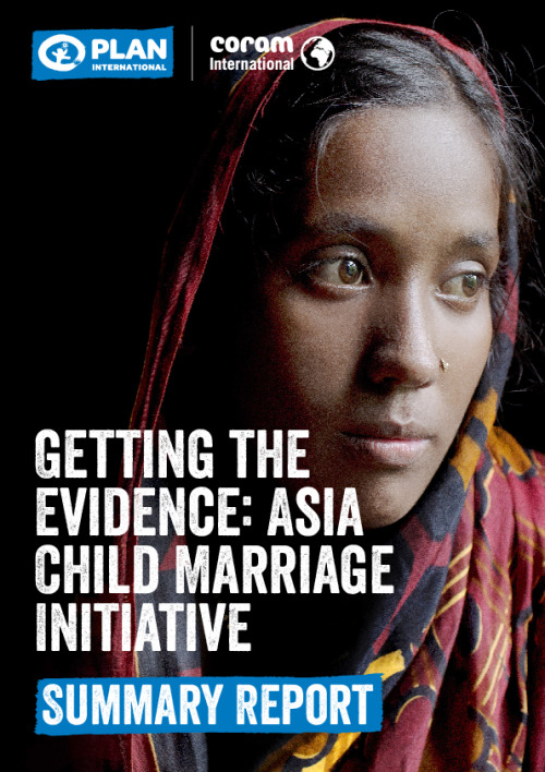 Getting the Evidence: Asia Child Marriage Initiative Summary Report