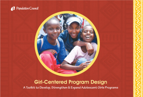 Girl-Centred Programme Design Toolkit for Adolescent Girls and Safe Space Programming