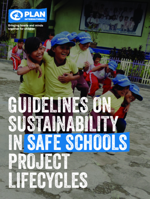 Guidelines on Sustainability in Safe Schools Project Lifecycles