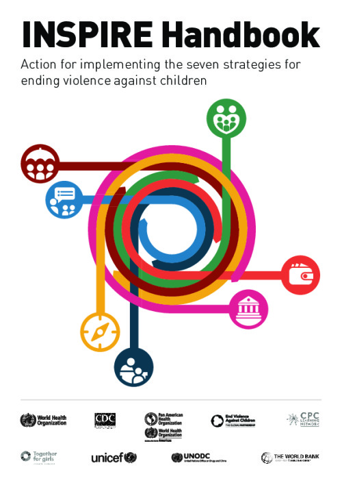 INSPIRE Handbook: Action for implementing the seven strategies for ending violence against children Action for implementing the seven strategies for ending violence against children