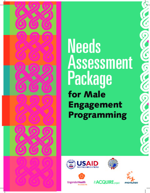 Needs Assessment Package for Male Engagement Programming