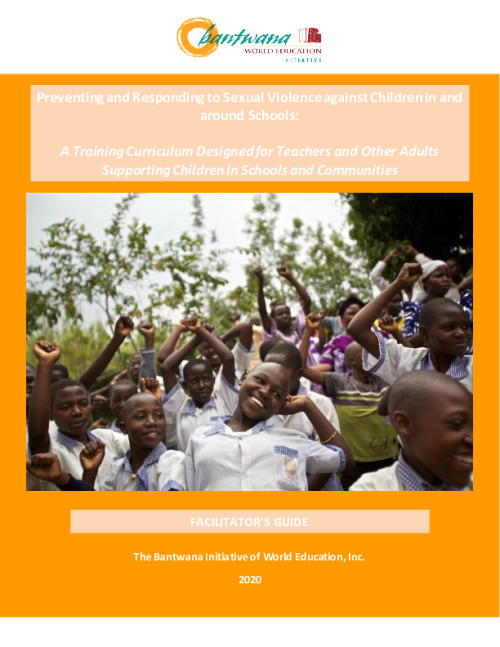 Preventing and Responding to Sexual Violence Against Children in and around Schools: Facilitator guide