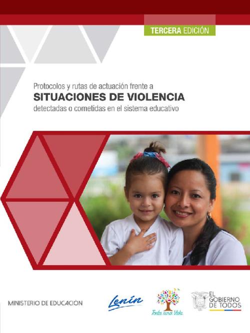 Protocolos y rutas de actuacion frente a situaciones de violencia detectadas o cometidas en el sistema educativo