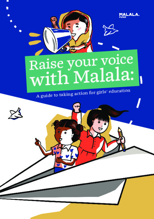 Raise your voice with Malala: A guide to taking action for girls education