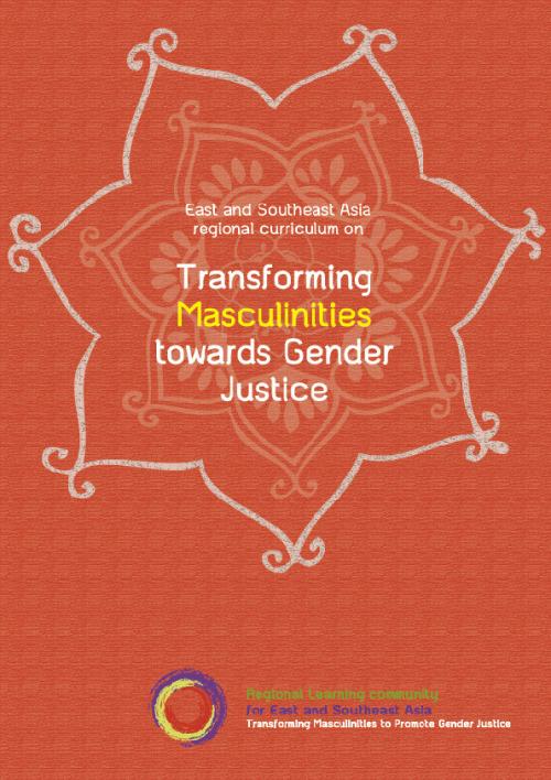 Regional curriculum on transforming masculinities towards gender justice