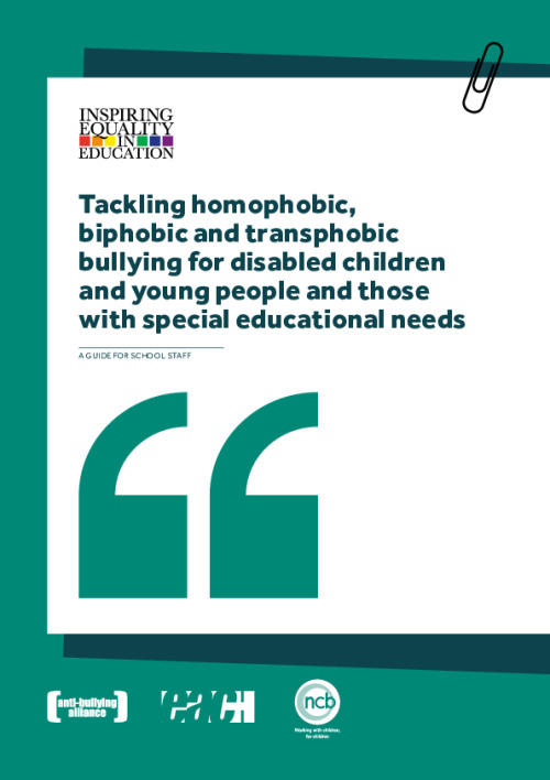 Tackling homophobic, biphobic and transphobic bullying for disabled children and young people and those with special educational needs