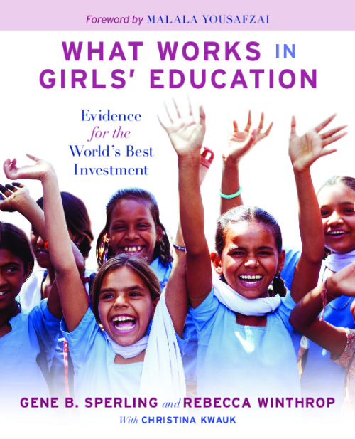 What Works in Girls' Education Evidence for the World's Best Investment
