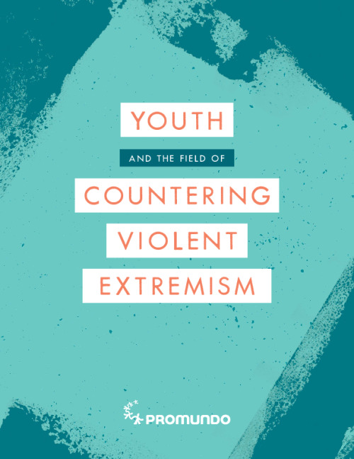 Youth and the Field of Countering Violent Extremism