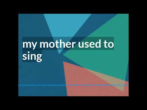 'My Mother Used to Sing'
